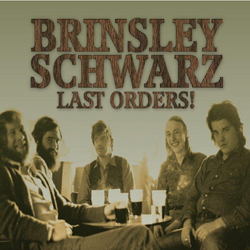 Brinsley Schwarz - Last Orders! - CD