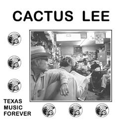 Cactus Lee - Texas Music Forever - Vinyl