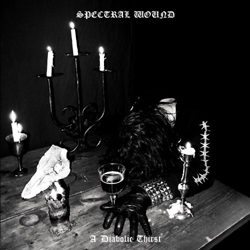 Spectral Wound - A Diabolic Thirst - CD