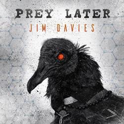 Jim Davies - Prey Later - CDD