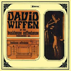 David Wiffen - David Wiffen At The Bunkhouse - Vinyl