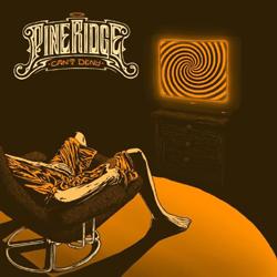 Pine Ridge - Can't Deny - Vinyl