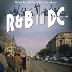 Various Artists - R&B In D.C. 1940 - 1960 - CD