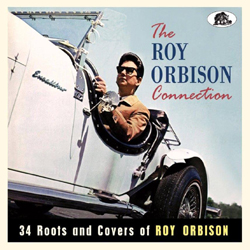 Various Artists - The Roy Orbison Connection 34 Roots And Covers Of Roy Orbison - CD