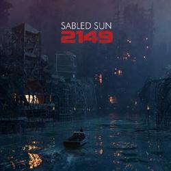 Sabled Sun – 2149 – Vinyl