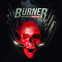 Burner - Baptized In Gasoline - CD