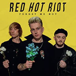 Red Hot Riot - Forget Me Not - CDD