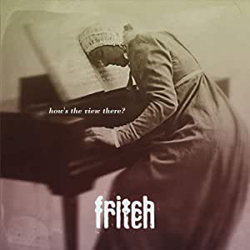 Fritch - How's The View There? - Vinyl