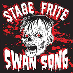 Stage Frite - Swan Song - Limited Coloured Vinyl