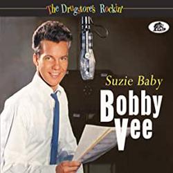 Bobby Vee Suzie Baby - The Drugstore's Rockin' - CDD