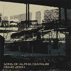 Sons Of Alpha Centauri - Demo 2004 - Vinyl