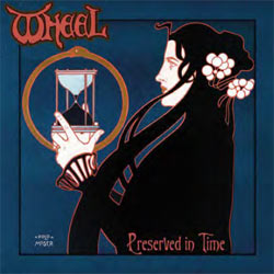 Wheel - Preserved In Time - CD