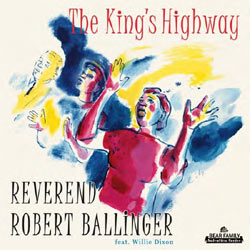 Reverend Robert Ballinger - The King's Highway - CD
