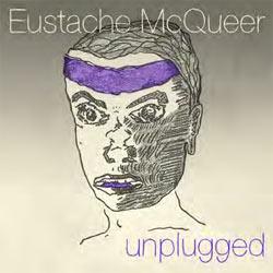 Eustache Mcqueer - Unplugged - CD