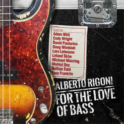 Alberto Rigoni - For The Love Of Bass - CDD
