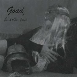 Goad - La Belle Dame - CD
