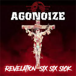 Agonoize - Revelation Six Six Sick - CD
