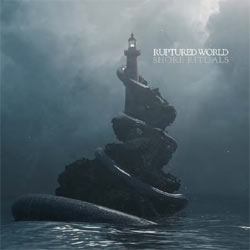 Ruptured World - Shore Rituals - CDD