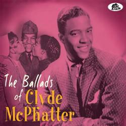 Clyde Mcphatter - The Ballads Of Clyde Mcphatter - CD