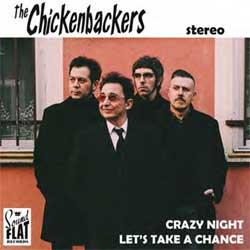Chickenbackers, The - Crazy Night - Vinyl