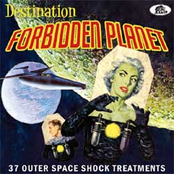 Various Artists - Destination Forbidden Planet 37 Outer Space Shock Treatments - CD