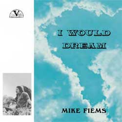 Mike Fiems - I Would Dream - Vinyl