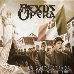 Nexus Opera - La Guera Granda (The Great Call To Arms) - CD