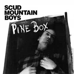 Scud Mountain Boys - Pine Box - Vinyl
