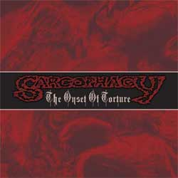 Sarcophagy - The Onset Of Torture - CD