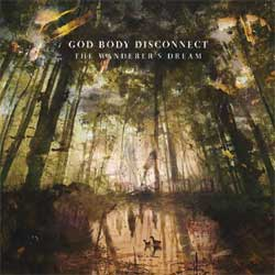 God Body Disconnect - The Wanderer's Dream - CDD