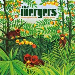 Mergers, The - Three Apples In The Orange Grove - CD