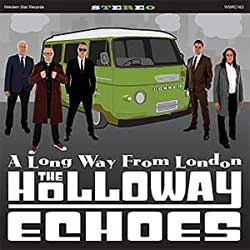 Holloway Echoes, The - A Long Way From London - CD