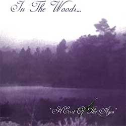 In The Woods… - Heart Of The Ages - CDD