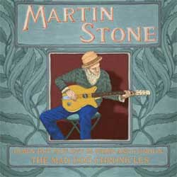 Martin Stone - Down But Not Out In Paris & London: The Mad Dog Chronicles - CD