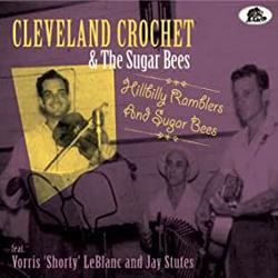 Cleveland Crochet - Hillbilly Ramblers & Sugar Bees - CD