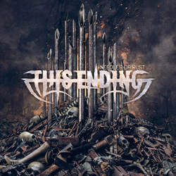 This Ending - Needles Of Rust - CD