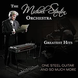 Michael Stanton Orchestra - One Steel Guitar And So Much More - CD