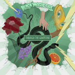 Black Magic Tree - Through The Grapevine - Vinyl
