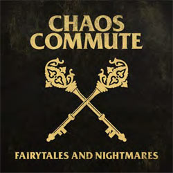 Chaos Commute - Fairytales And Nightmares - Vinyl