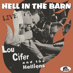 Lou Cifer & The Hellions - Hell In The Barn  - Live! - Vinyl