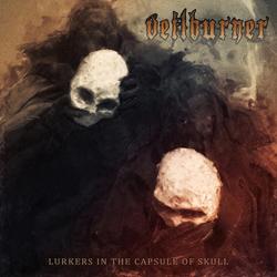 Veilburner (Us) - Lurkers In The Capsule Of Skull - CDD
