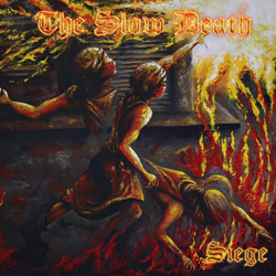 Slow Death, The (Australia) - Siege (Metallic Effect) - CDD