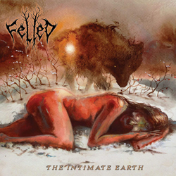 Felled (Us) - The Intimate Earth (Sandalwood Scent) - CDD