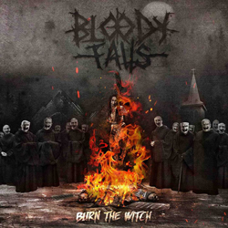 Bloody Falls - Burn The Witch - CD